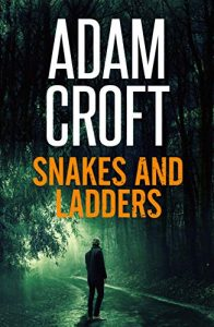 Snakes and Ladders by Adam Croft