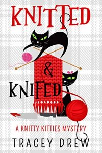 Knitted and Knifed by Tracey Drew