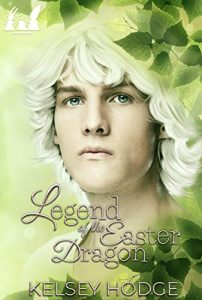 Legend of the Easter Dragon by Kelsey Hodge