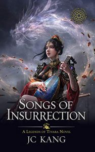 Songs of Insurrection by J.C. Kang
