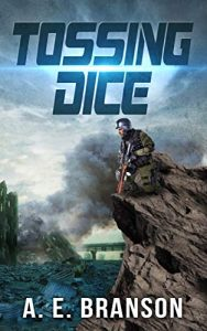 Tossing Dice by A.E. Branson