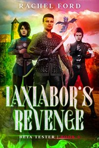 Iaxiabor's Revenge by Rachel Ford