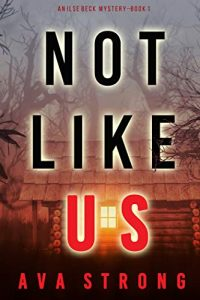 Not Like Us by Ava Strong