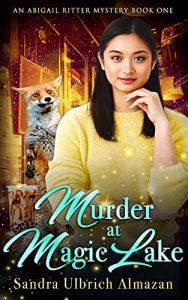Murder at Magic Lake by Sandra Ulbrich Almazan