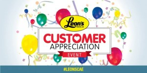It's That Time Of Year Again! Leon's Customer Appreciation Event #LeonsCAE