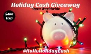 Win Big With The #HoHoHolidayCash Giveaway!