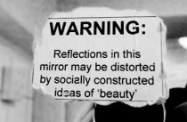 eye in the mirror. the one that sees all the flaws, all the fat, all the fear.