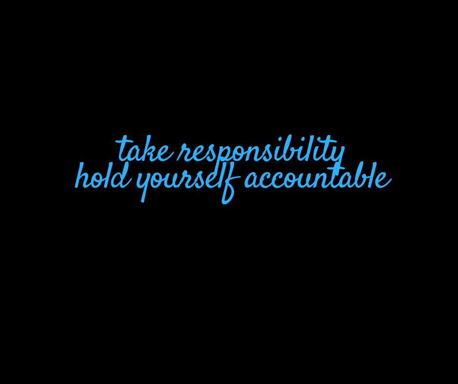 hold yourself accountable