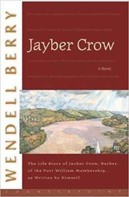 Jayber Crow_Wendell Berry's Unsentimental Mourning