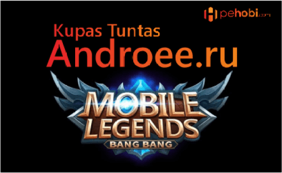 Kupas Tuntas Hack Cheat Androee.ru Mobile Legends