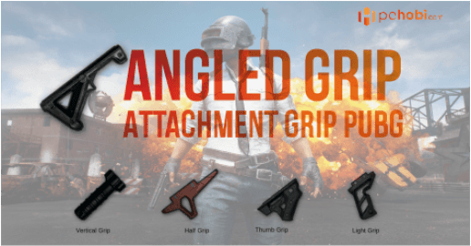 Angled Foregrip PUBG, Attachment Grip PUBG Tencent