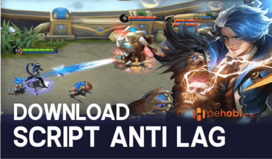 Script Anti Lag Mobile Legends
