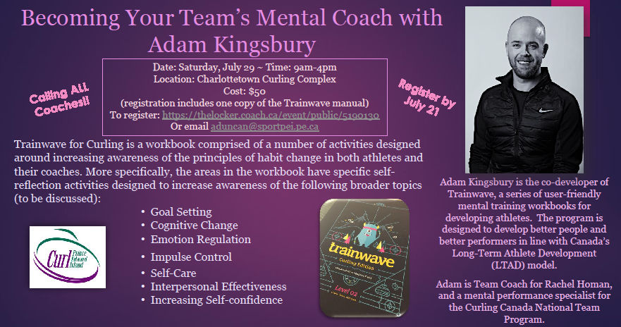 Trainwave workshop with Adam Kingsbury: Becoming your team's mental coach @ Charlottetown Curling Complex | Charlottetown | Prince Edward Island | Canada
