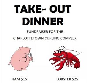 Charlottetown holding lobster/ham take-out dinner fundraiser