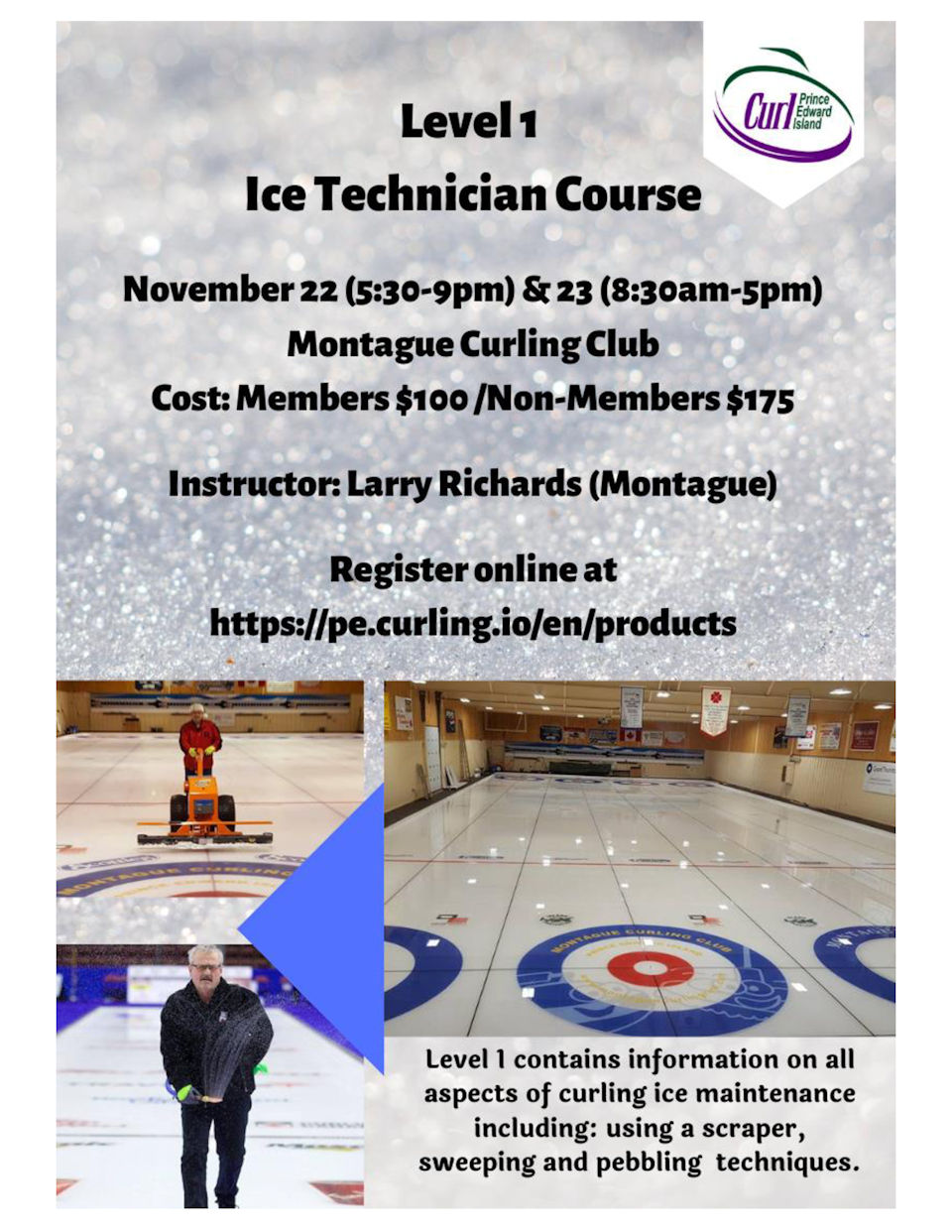 Level 1 Ice Technician Course @ Montague Curling Rink