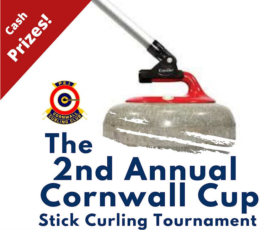 2nd Annual Cornwall Cup Stick Curling Tourney @ Cornwall Curling Club