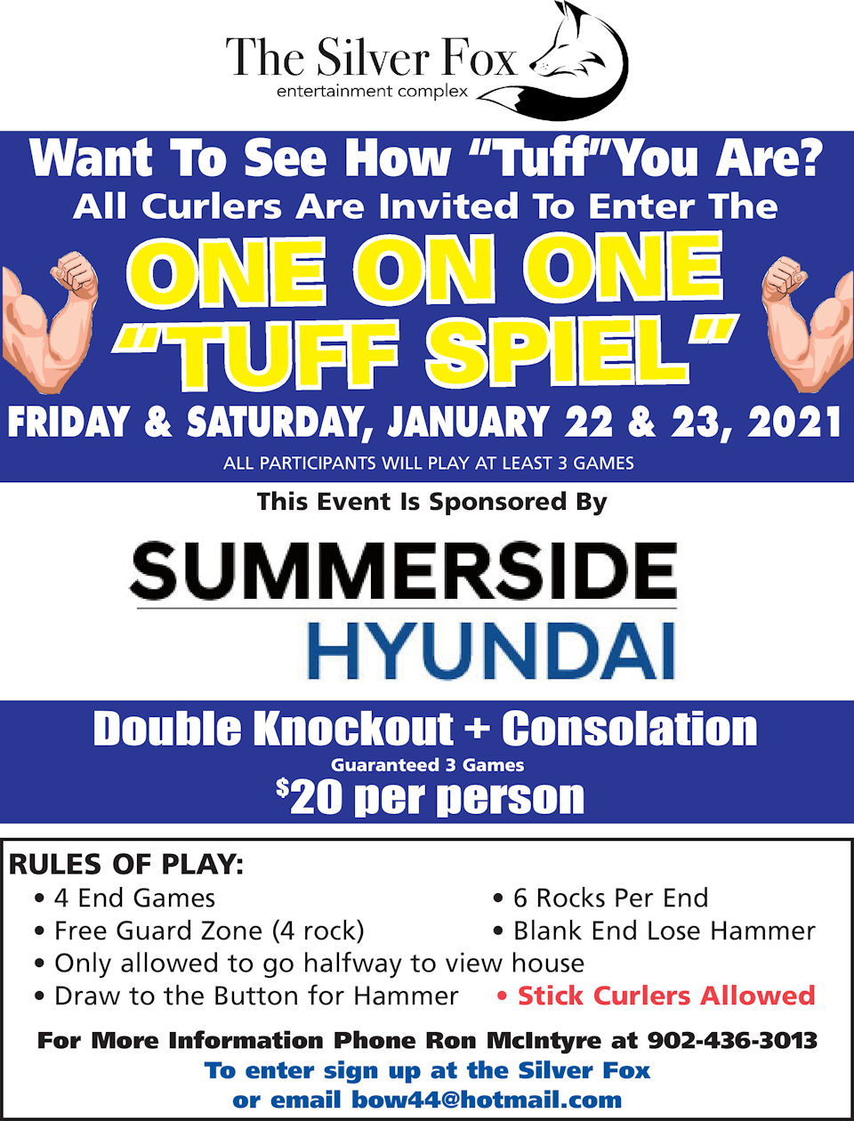 "One on One ""Tuff"" Spiel @ Silver Fox Curling and Yacht Entertainment Complex"