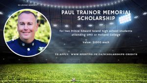 Sport PEI Paul Trainor Memorial Scholarship deadline @ House of Sport (Sport PEI)