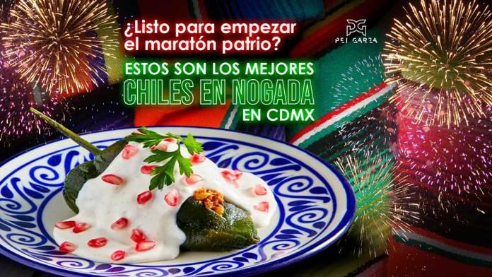 Estos son los mejores Chiles en Nogada de la CDMX