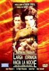 Cartel de la película Larga jornada hacia la noche