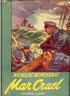 Portada del libro Mar Cruel de Nicholas Monsarrat