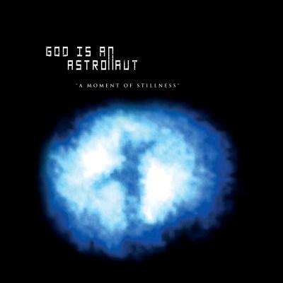 god-is-an-astronaut-giaa-a-moment-of-stillness