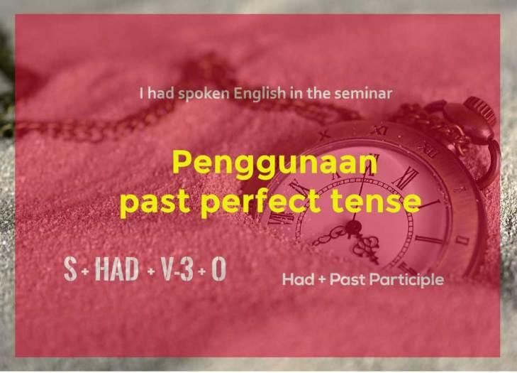 Penggunaan Past Perfect Tense
