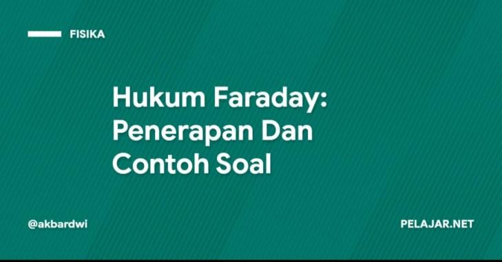 Hukum Faraday Penerapan Dan Contoh Soal