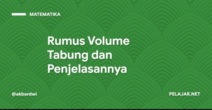 Rumus Volume Tabung dan Penjelasannya