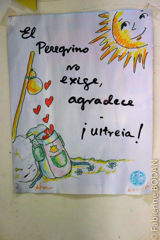 """Traduction : """"le pèlerin n'exige rien, il remercie ! Ultréia"""""""