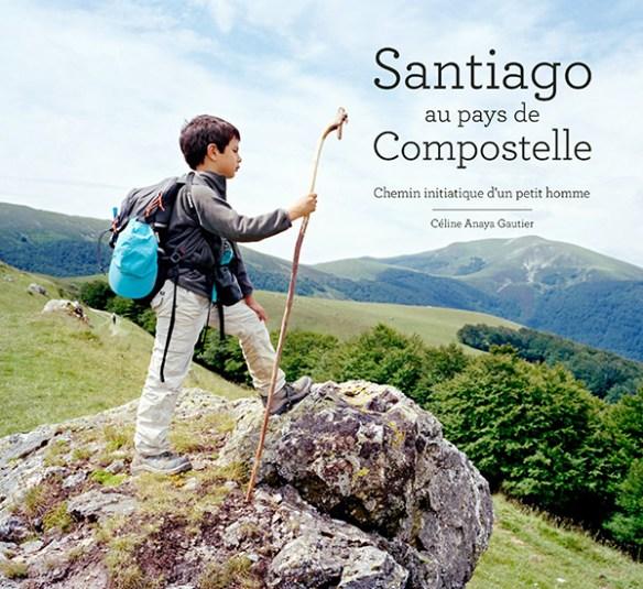 Santiago au pays de Compostelle