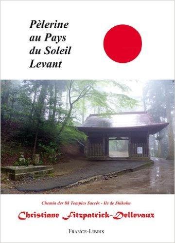 L'ouvrage de Christine Fitzpatrick sur son pèlerinage de Shikoku en 2010