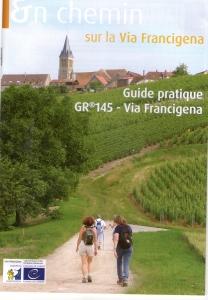 Guide pratique (papier) édité par la région Champagne-Ardenne etl'Europe sur la Via Francigena dans cette région