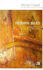 Fisterra Blues, de Michel Cliquet