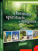 """Couverture du livre """"Sur les chemins spirituels et religieux du Québec"""""""
