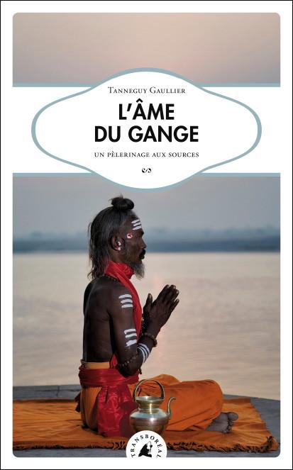 """Couverture du livre """"L'âme du Gange"""""""