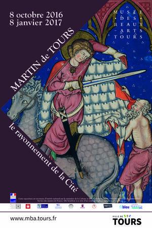 Affiche de l'exposition sur Saint-Martin de Tours au musée des Beaux-Arts de Tours. Source : site du musée.