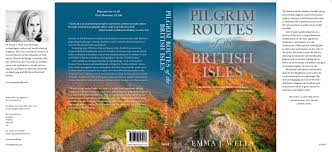 """Couverture du livre """"Pilgrim Routes of the British Isles"""", de Emma J Wells, aux Editions Robert Hale"""