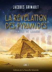 Tome 1 de La Révélation des Pyramides, de Jacques Grimault
