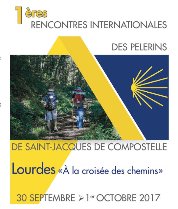 Lourdes. Premières rencontres internationales des pèlerins de Compostelle