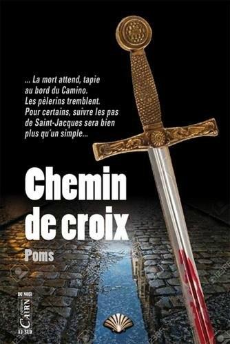 """Chemin de croix"" de Serge Pagiusco"