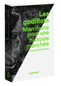 Les godillots, Antoine de Baecque