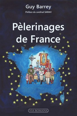 Pèlerinages de France de Guy Barrey