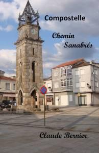 Chemin sanabrés Claude Bernier