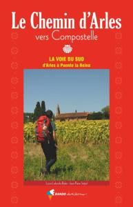 Le chemin d'Arles vers Compostelle