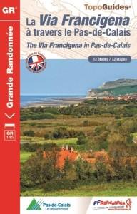 Via Francigena Pas-de-Calais Topo Guide FFR