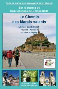 Chemin des marais salants Editions Lepère.