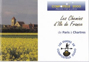 Les chemins de l''Ile de France de Paris à Chartres