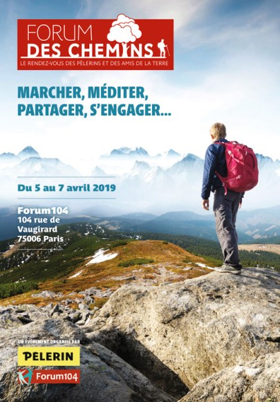 Affiche du Forum des chemins 4e édition Hebdomadaire Pèlerin et Forum 104