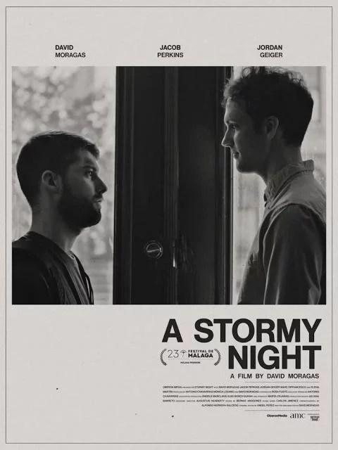 A Stormy Night - Una noche tormentosa - PELICULA - España - 2020
